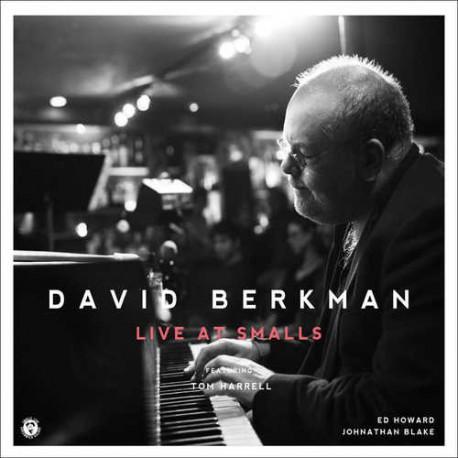 Live at Smalls - David Berkman Quartet