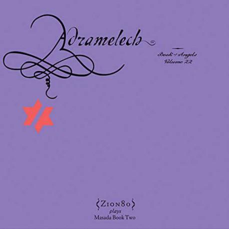 Adramelech - the Book of Angels Vol. 22