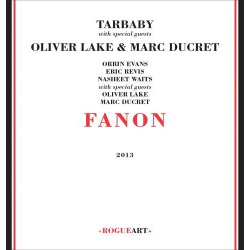Fanon with Special Guests O. Lake and M. Ducret