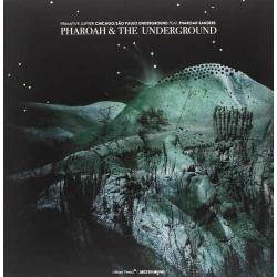 Pharoah and the Underground