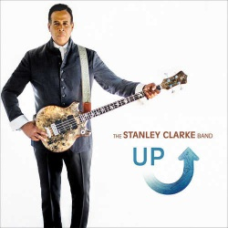 Up - the Stanley Clarke Band