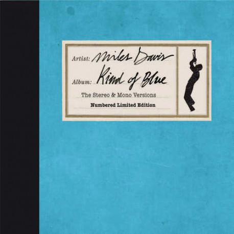 Kind of Blue : the Stereo and Mono Versions