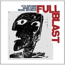 Full Blast - 180 Gram