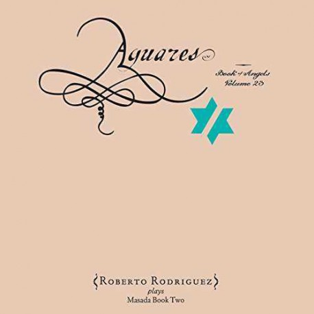 Aguares - the Book of Angels - Vol. 23