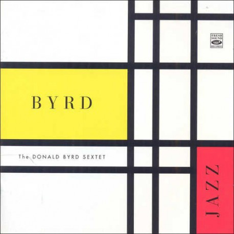 The Donald Byrd Sextet: Byrd