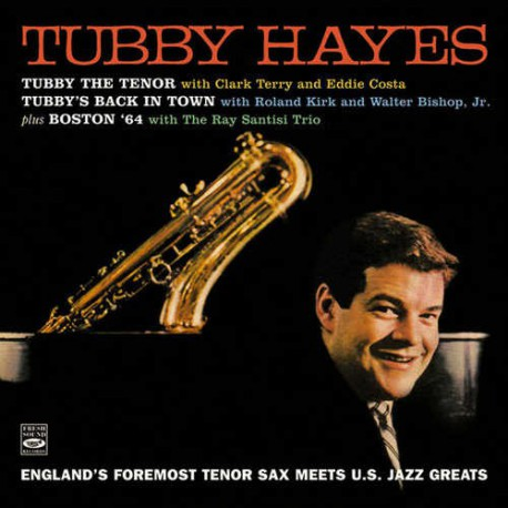 Tubby the Tenor + Tubby´S Back In... + Boston `64