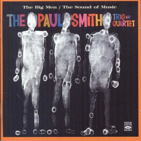 Trio/Quartet: the Big Men + the Sound of Music