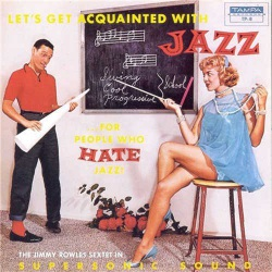 Let`S Get Acquainted with Jazz