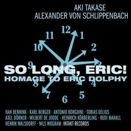 So Long, Eric! Homage to Eric Dolphy