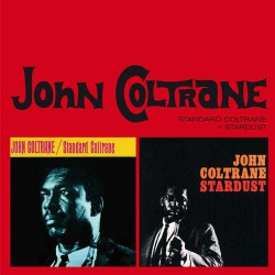 Standard Coltrane  + Stardust + 1 Bonus Track