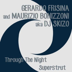 Through the Night - Superstrut (7 Inch)