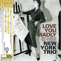 24 K Cd - N.Y. Trio: Love You Madly
