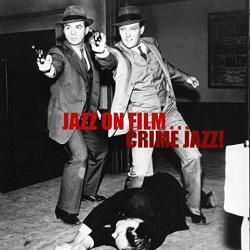 Jazz on Film - Crime Jazz !