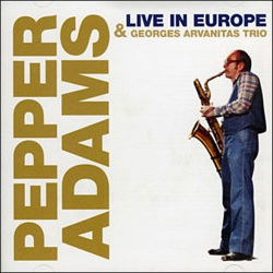 "Adams & Arvanitas Trio ""Live in Europe"" 1977"