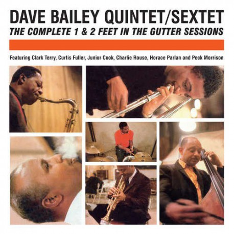 Dave Bailey Quintet and Sextet + 3 Bonus