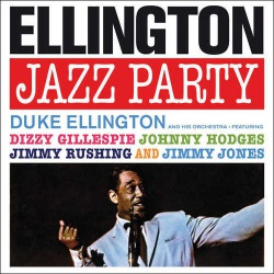 Ellington Jazz Party + 2 Bonus Tracks