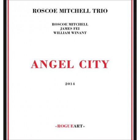 Roscoe Mitchell Trio: Angel City