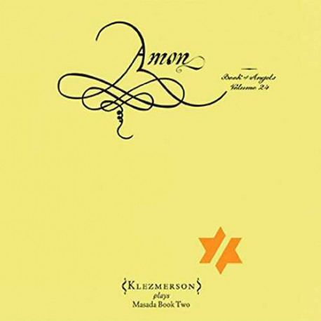 Amon: the Book of Angels Volume 24