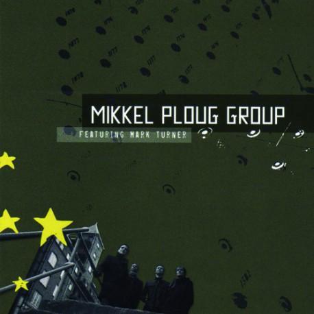 Mikkel Ploug Group Feat Mark Turner