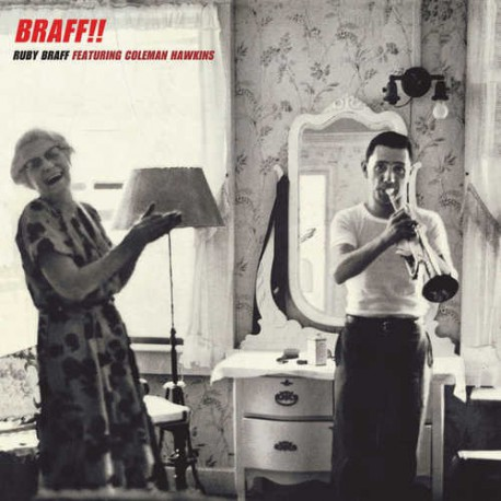 Braff!! Feat. Coleman Hawkins + 6 Bonus
