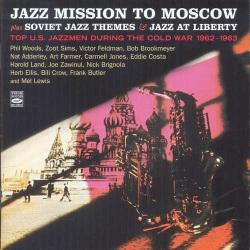 Plus Soviet Jazz Themes and Jazz at Liberty
