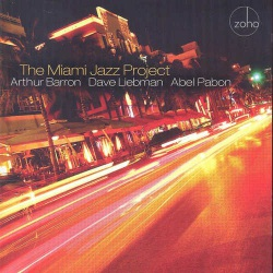 The Miami Jazz Project with Abel Pabon