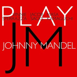 Sperrazza-Sacks-Kamaguchi : Play Johnny Mandel