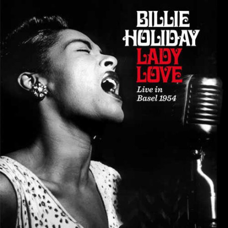 Lady Love: Live in Basel 1954