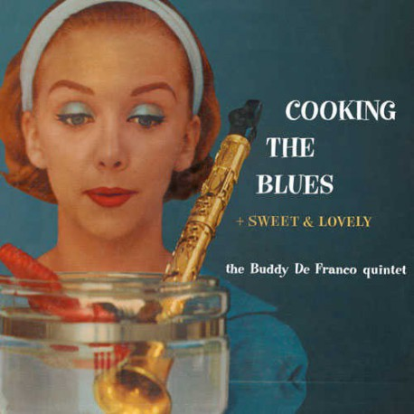 Cooking the Blues + Sweet and Lovely