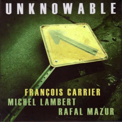 Unknowable w/ M Lambert and R Mazur