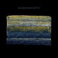 Szliard Mezei Septet - Polar