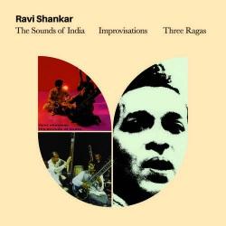 The Sound of India + Improvisations + 3 Ragas