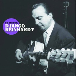 The Immortal Django Reinhardt