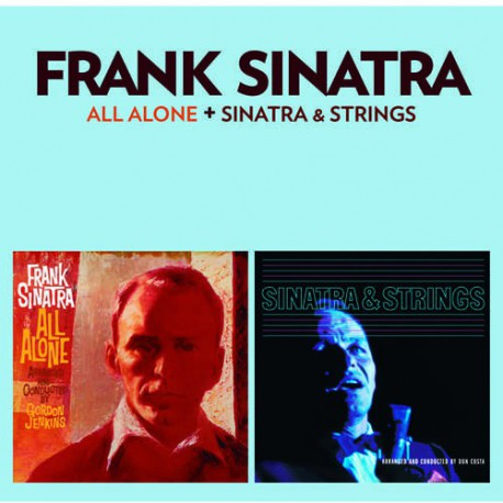 All Alone + Sinatra and Strings