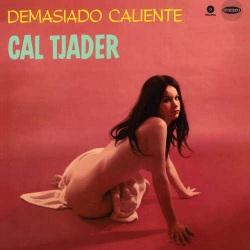 Demasiado Caliente - 180 Gram + 1 Bonus Track