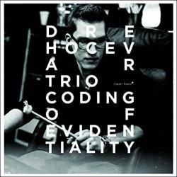 Dre Hocevar Trio: Coding of Evidentiality