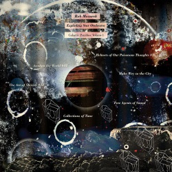 Exploding Star Orchestra. Galactic Parables: Vol.1