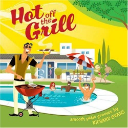 Hot off the Grill - Smooth Patio Grooves