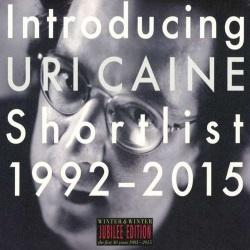 Introducing Uri Caine - Shortlist 1992 - 2015
