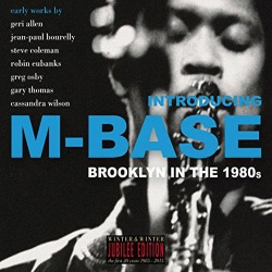 Introducing M-Base - Brooklyn In The 1980s