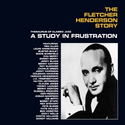 A Study in Frustration:  Fletcher Henderson Story
