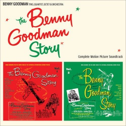 The Benny Goodman Story: Complete Soundtrack