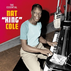 The Essential Nat King Cole