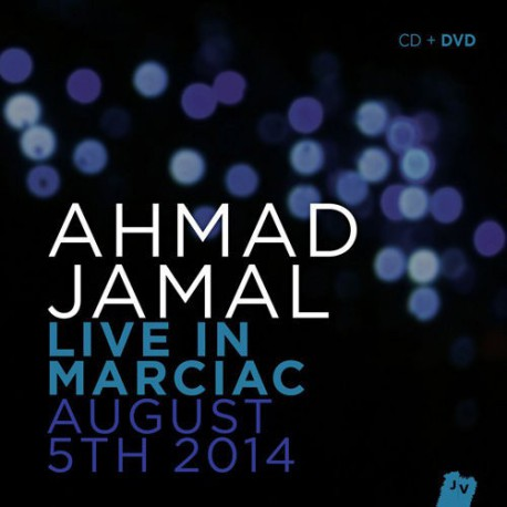 Live in Marciac, August 5th, 2014 - Cd+Dvd