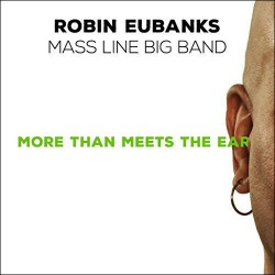 Mass Line Big Band - More Than Meets the Ear