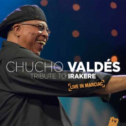 Tribute to Irakere - Live in Marciac