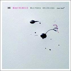 Benoit Delbecq Trio: Ink