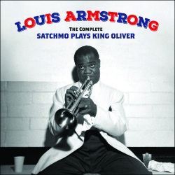 The Complete Satchmo Plays King Oliver