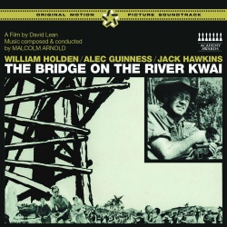 The Bridge On the River Kwai (Original Soundtrack)