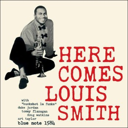 Here Comes Louis Smith - 180 Gram. Limited Edition